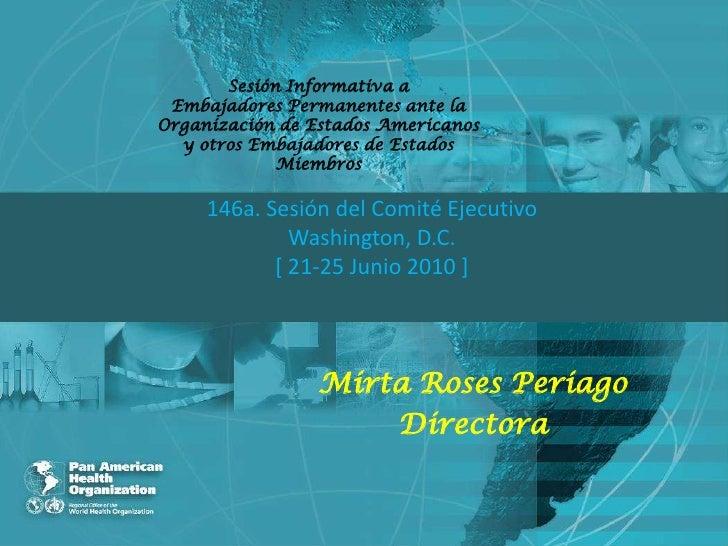 Sesión Informativa a Embajadores Permanentes ante laOrganización de Estados Americanos  y otros Embajadores de Estados    ...
