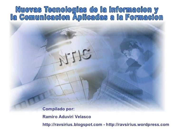 Compilado por: Ramiro Aduviri Velasco http://ravsirius.blogspot.com - http://ravsirius.wordpress.com