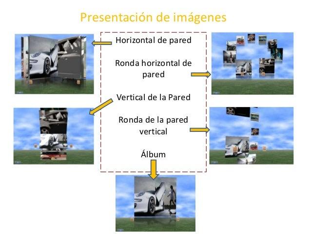 Presentación de imágenes Horizontal de pared Ronda horizontal de pared Vertical de la Pared Ronda de la pared vertical Álb...