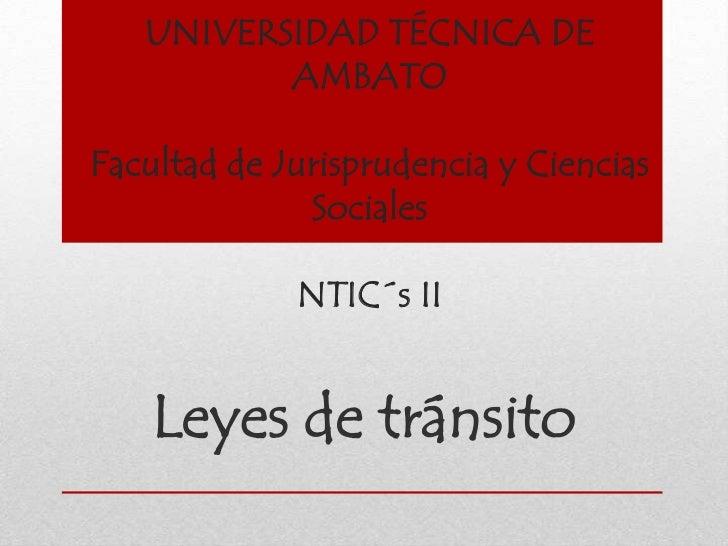 UNIVERSIDAD TÉCNICA DE          AMBATOFacultad de Jurisprudencia y Ciencias              Sociales             NTIC´s II   ...