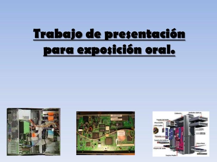 Trabajo de presentación para exposición oral.<br />