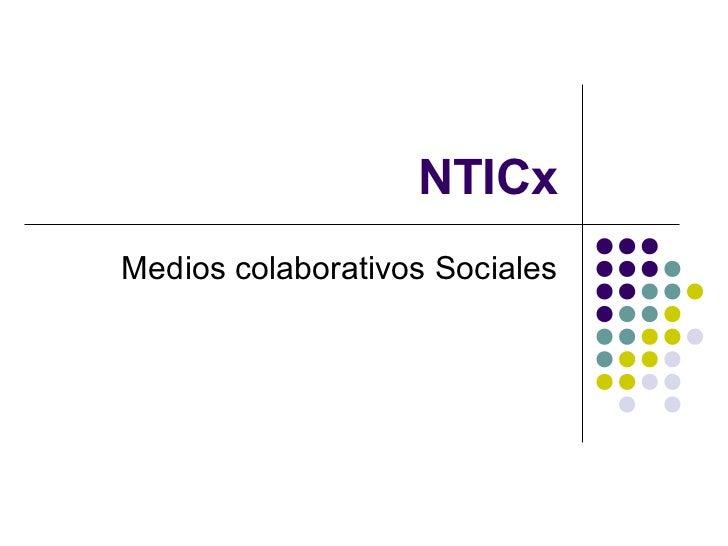 NTICxMedios colaborativos Sociales