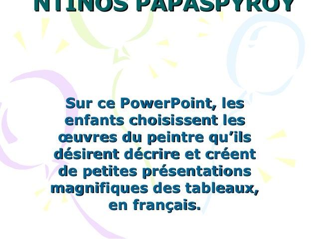 NTINOS PAPASPYROYNTINOS PAPASPYROYSur ce PowerPoint, lesSur ce PowerPoint, lesenfants choisissent lesenfants choisissent l...