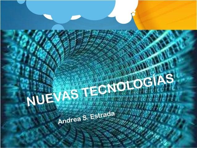 CONTENIDO: El impacto de las Nuevas Tecnologías. Web 2.0 Internet tecnología El futuro. Los mensajes