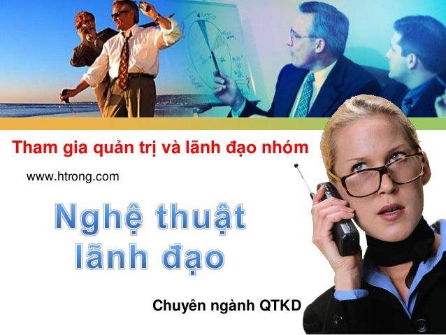 Tham gia quản trị và lãnh đạo nhóm www.htrong.com  Chuyên ngành QTKD 1