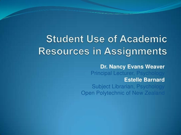 Dr. Nancy Evans Weaver   Principal Lecturer, Psychology                 Estelle Barnard   Subject Librarian, PsychologyOpe...