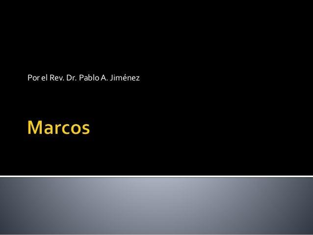 Por el Rev. Dr. PabloA. Jiménez