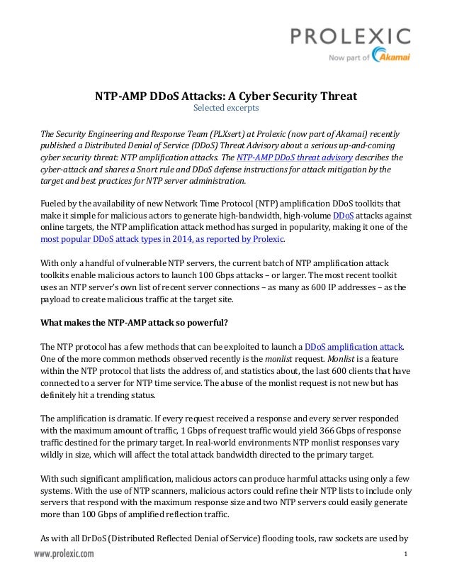 1	    	    NTP-­‐AMP	   DDoS	   Attacks:	   A	   Cyber	   Security	   Threat	    Selected	   excerpts	    	   ...