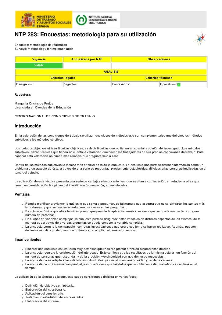 NTP 283: Encuestas: metodología para su utilizaciónEnquêtes: metodologie de réalisationSurveys: methodology for implementa...
