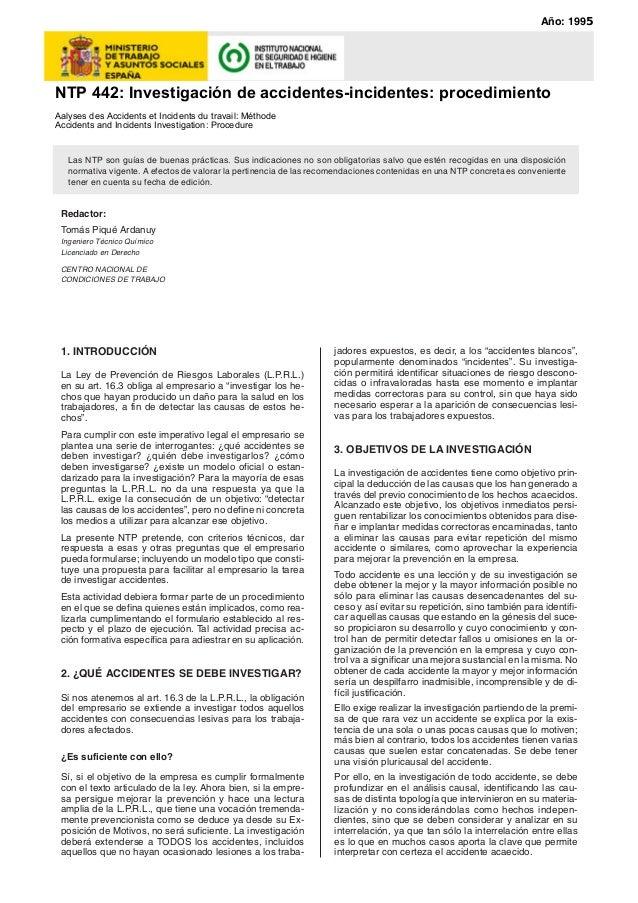 Año: 199  NTP 442: Investigación de accidentes-incidentes: procedimiento  Aalyses des Accidents et Incidents du travail: M...
