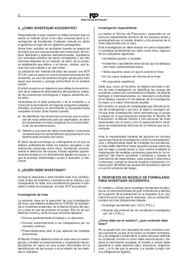 2  Notas Técnicas de Prevención  4. ¿COMO INVESTIGAR ACCIDENTES?  Respondiendo a esta cuestión se debe convenir que no  ex...