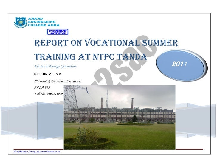 Report on Vocational Summer               Training at NTPC Tanda               Electrical Energy Generation           2011...