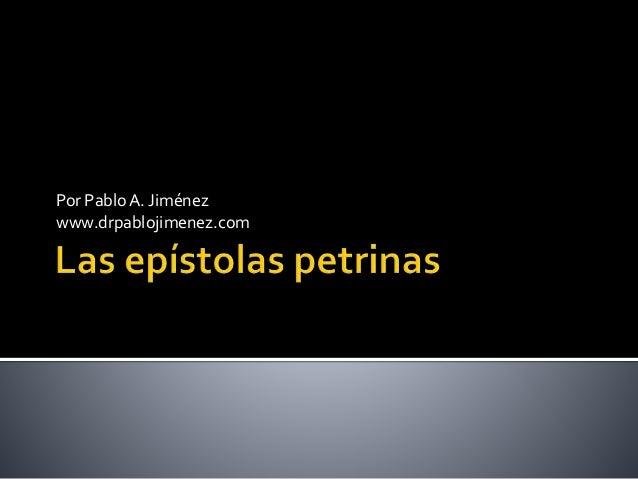 Por PabloA. Jiménez www.drpablojimenez.com