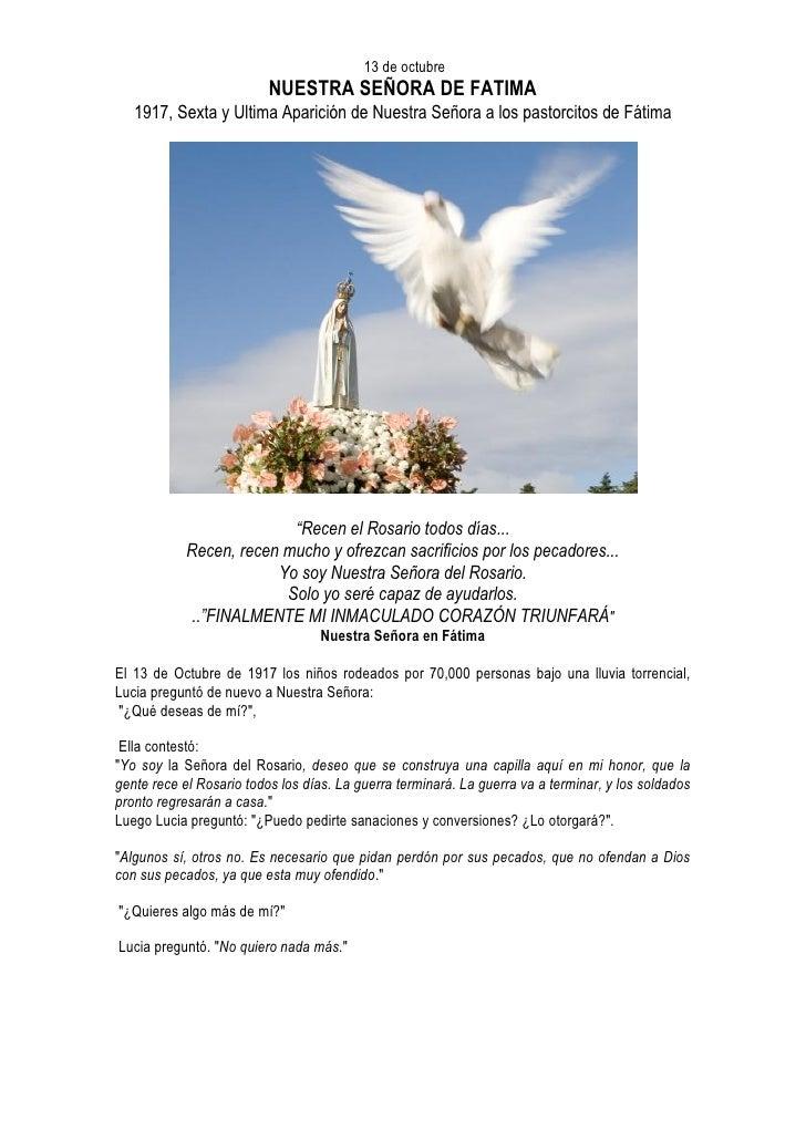 13 de octubre                           NUESTRA SEÑORA DE FATIMA    1917, Sexta y Ultima Aparición de Nuestra Señora a los...