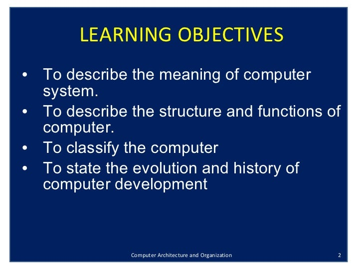 meaning of computer organization Course available from : 31-december-2009 nptel computer science and  engineering computer organization and architecture (web) instruction format.