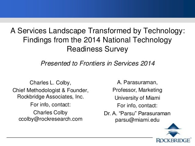 A Services Landscape Transformed by Technology: Findings from the 2014 National Technology Readiness Survey Presented to F...