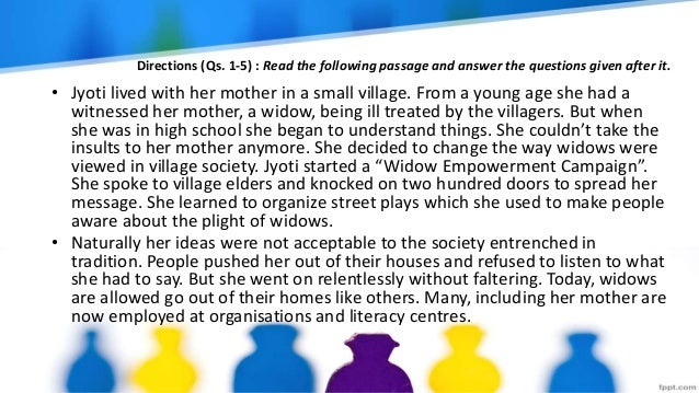 Directions (Qs. 1-5) : Read the following passage and answer the questions given after it. • Jyoti lived with her mother i...