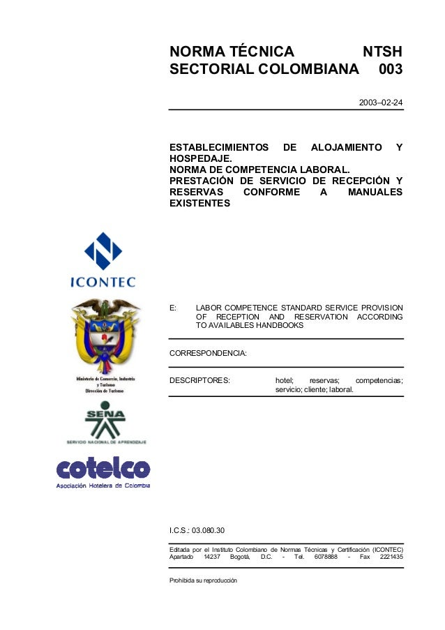 NORMA TÉCNICA NTSH SECTORIAL COLOMBIANA 003 2003–02-24 ESTABLECIMIENTOS DE ALOJAMIENTO Y HOSPEDAJE. NORMA DE COMPETENCIA L...