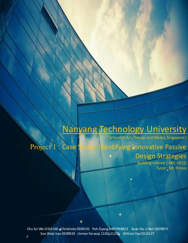 Page 1 Nanyang Technology University ( School of Art, Design and Media, Singapore ) Project 1 : Case Study: Identifying In...