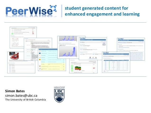 student	   generated	   content	   for	    enhanced	   engagement	   and	   learning	    Simon	   Bates	    simon.bates@ub...