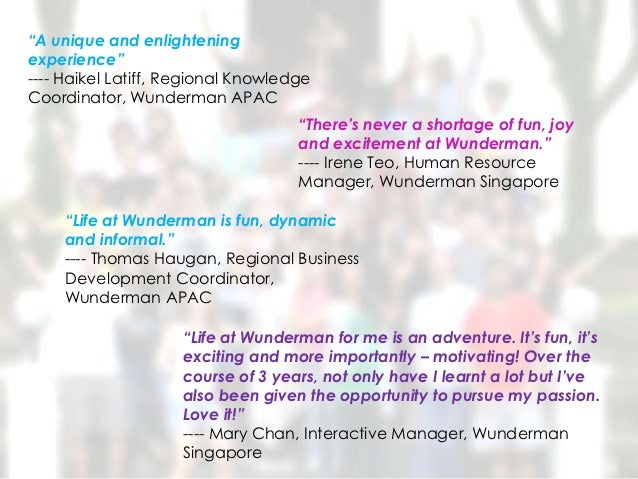 """A unique and enlighteningexperience""---- Haikel Latiff, Regional KnowledgeCoordinator, Wunderman APAC                    ..."