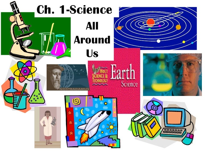 Ch. 1-Science All Around Us