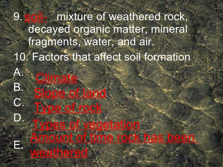 Weathering and soil for What substances are in soil
