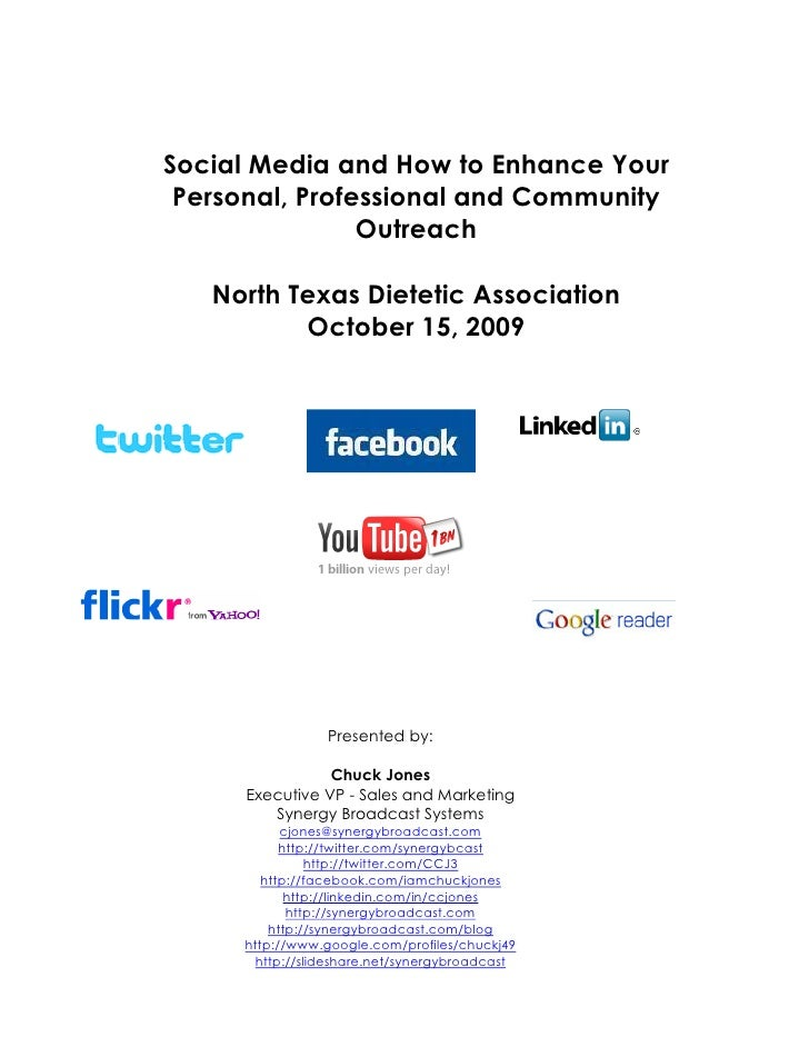 Social Media and How to Enhance Your  Personal, Professional and Community                 Outreach     North Texas Dietet...
