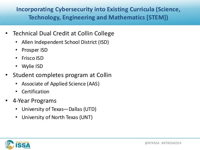 @NTXISSA#NTXISSACSC4 IncorporatingCybersecurityintoExistingCurricula(Science, Technology,EngineeringandMathema...
