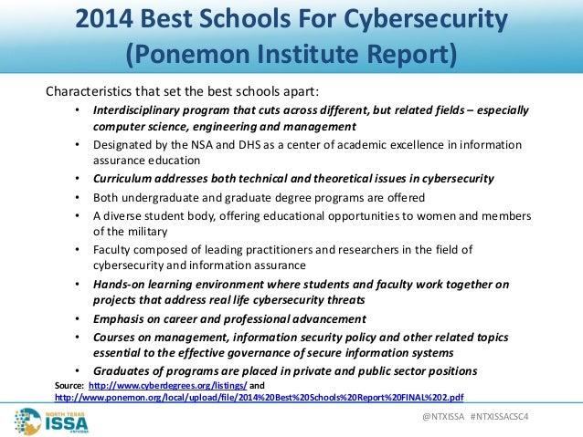 @NTXISSA#NTXISSACSC4 2014BestSchoolsForCybersecurity (PonemonInstituteReport) Characteristicsthatsetthebest...