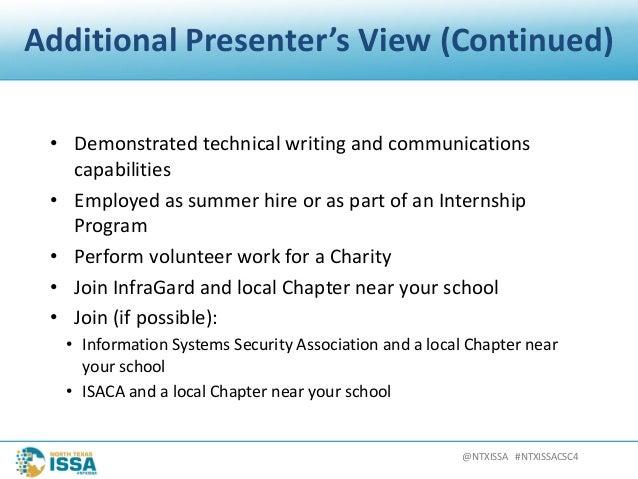 @NTXISSA#NTXISSACSC4 AdditionalPresenter'sView(Continued) • Demonstratedtechnicalwritingandcommunications capab...