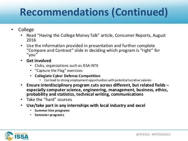 "@NTXISSA#NTXISSACSC4 Recommendations(Continued) • College • Read""HavingtheCollegeMoneyTalk""article,ConsumerRep..."