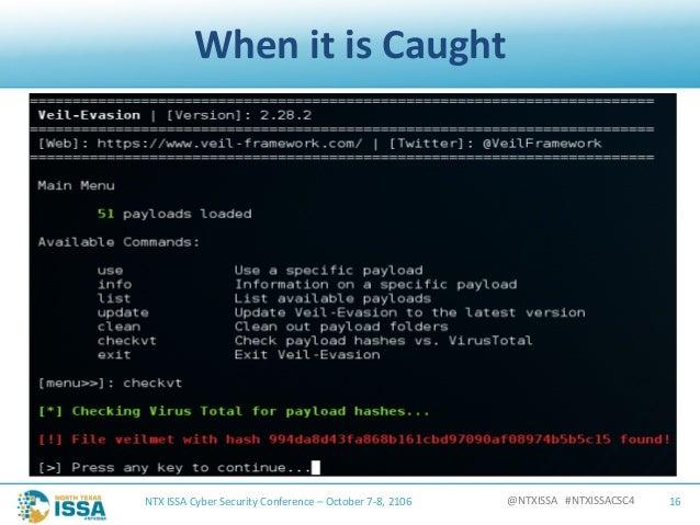 @NTXISSA#NTXISSACSC4 WhenitisCaught NTXISSACyberSecurityConference– October7-8,2106 16