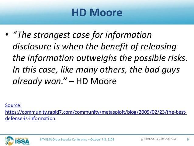 "@NTXISSA#NTXISSACSC4 HDMoore • ""Thestrongestcaseforinformation disclosureiswhenthebenefitofreleasing thei..."