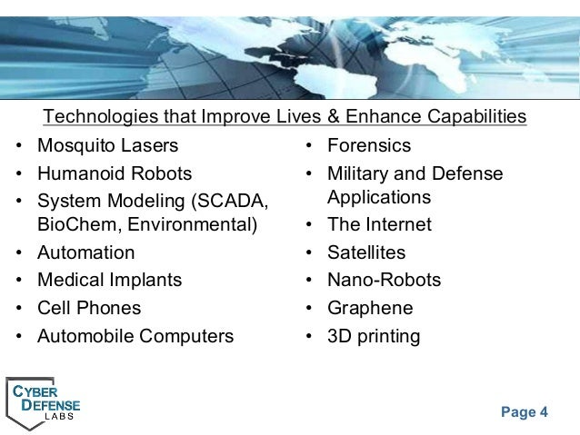 Page 4 Technologies that Improve Lives & Enhance Capabilities • Mosquito Lasers • Humanoid Robots • System Modeling (SCADA...