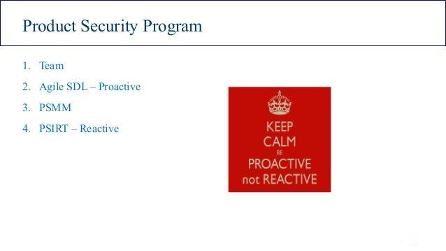 ISSA Cyber Security Conference 4 2016 Intel Public 5 Product Security Program 1. Team 2. Agile SDL – Proactive 3. PSMM 4. ...
