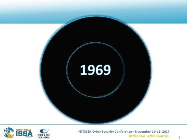 NTXISSA Cyber Security Conference – November 10-11, 2017 @NTXISSA #NTXISSACSC5 5