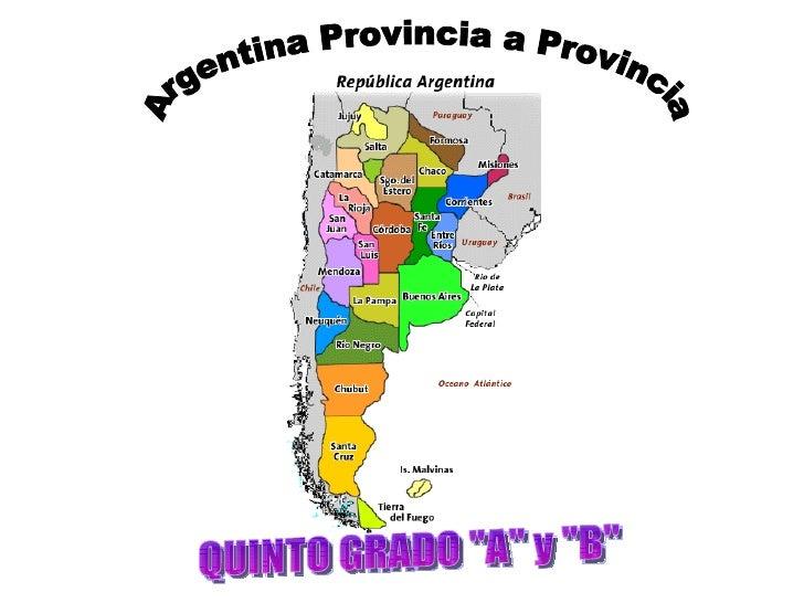 "Argentina Provincia a Provincia QUINTO GRADO ""A"" y ""B"""