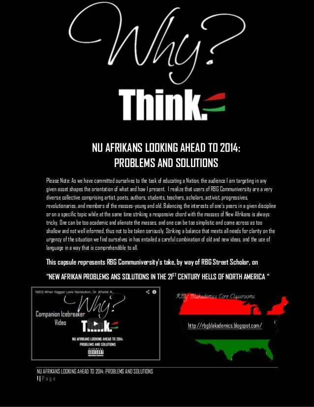 NU AFRIKANS LOOKING AHEAD TO 2014: PROBLEMS AND SOLUTIONS Please Note: As we have committed ourselves to the task of educa...