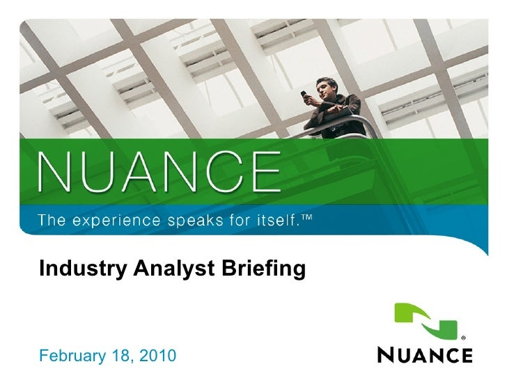 Industry Analyst Briefing February 18, 2010