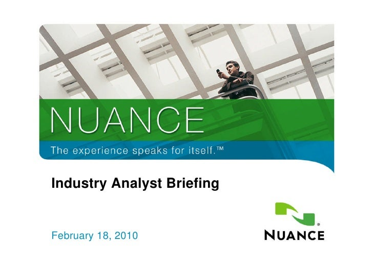 Industry Analyst Briefing       February 18, 2010 1