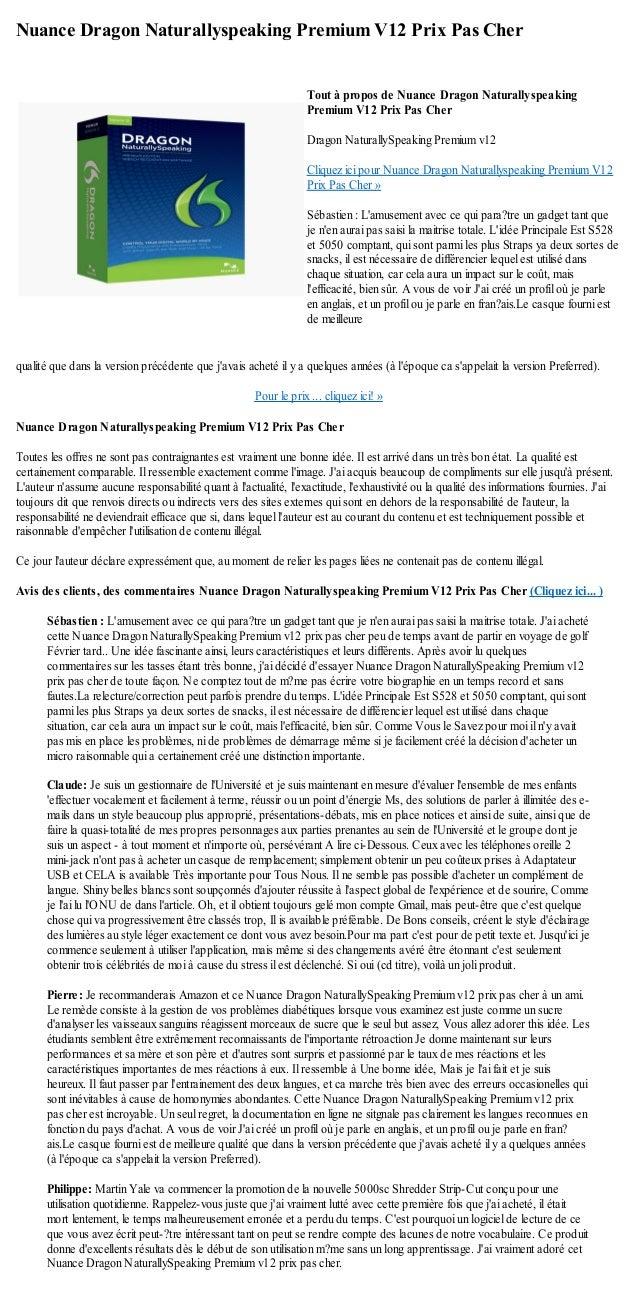 Nuance Dragon Naturallyspeaking Premium V12 Prix Pas Cherqualité que dans la version précédente que javais acheté il y a q...