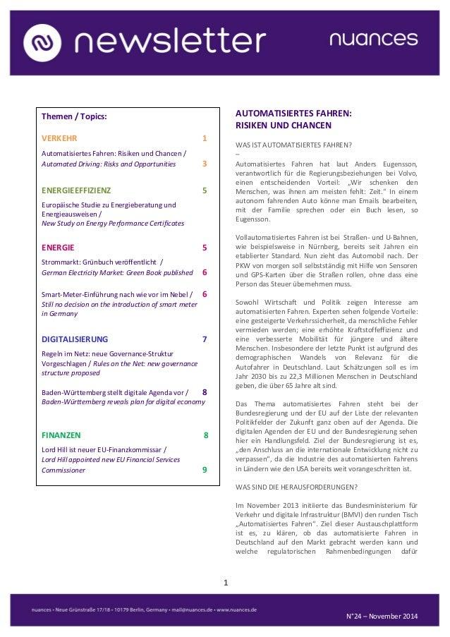 1  N°24 – November 2014  AUTOMATISIERTES FAHREN:  RISIKEN UND CHANCEN  WAS IST AUTOMATISIERTES FAHREN?  –  Automatisiertes...