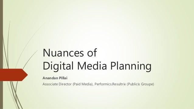 nuances of digital media planning