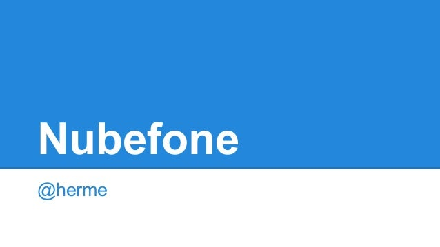 Nubefone @herme