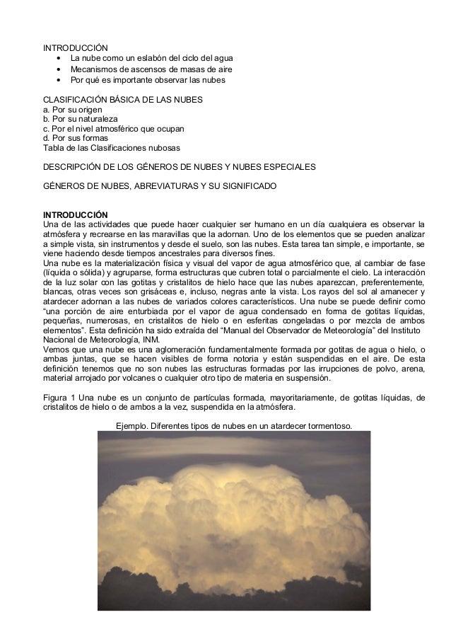INTRODUCCIÓN • La nube como un eslabón del ciclo del agua • Mecanismos de ascensos de masas de aire • Por qué es important...