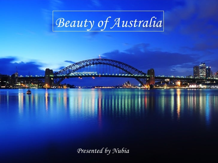 Beauty of Australia Presented by Nubia