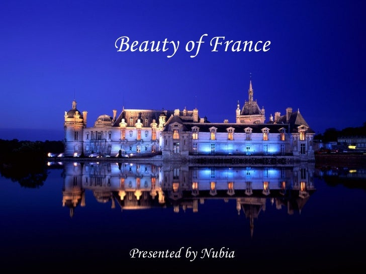 Beauty of France Presented by Nubia