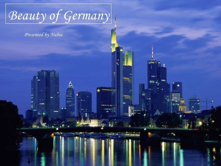 Beauty of Germany Presented by Nubia