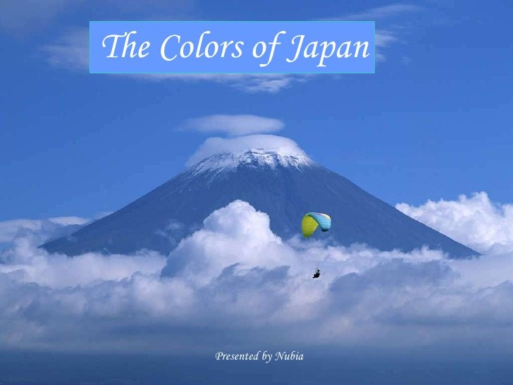 The Colors of Japan             Presented by Nubia